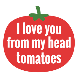 From head tomatoes lettering