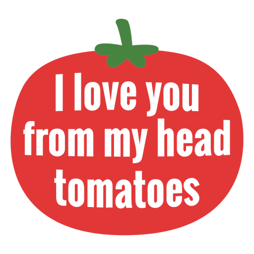 From head tomatoes lettering Transparent PNG