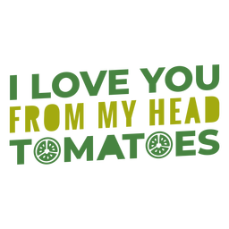 From my head tomatoes lettering