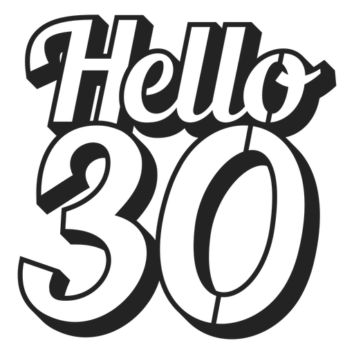 Hello 30 cake topper Transparent PNG