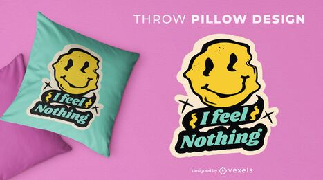 I feel nothing throw pillow design