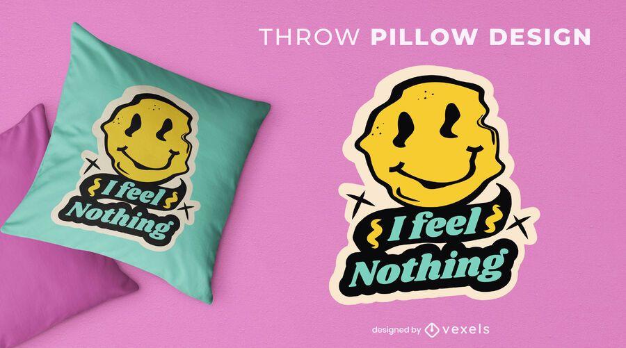 I feel nothing throw pillow design