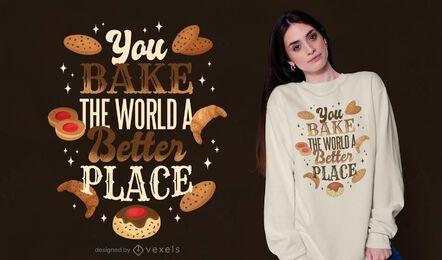 Bake quote t-shirt design