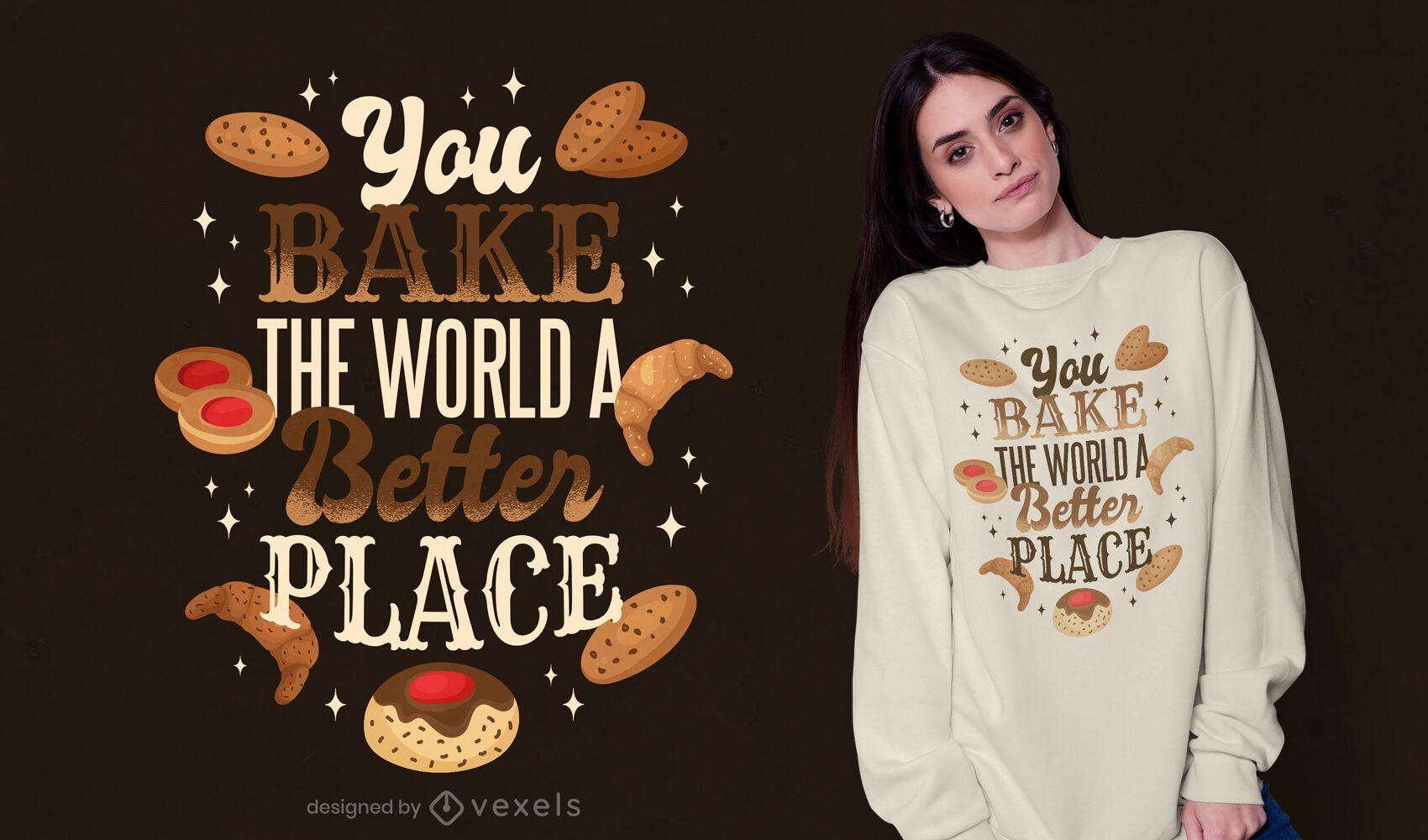 Diseño de camiseta con cita de hornear