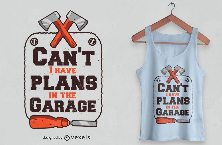 Planos de garaje cotizan diseño de camiseta.