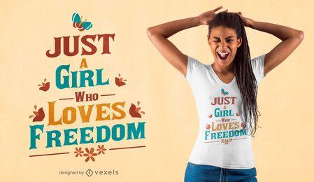 Design de t-shirt de citações do amante da liberdade
