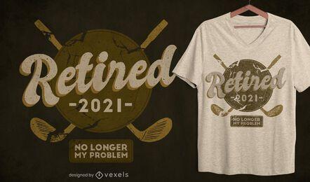 Design de camiseta de golfe aposentada