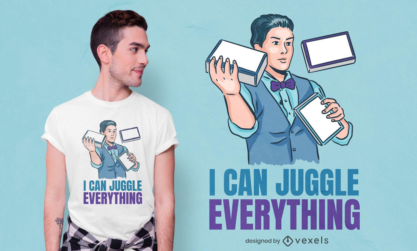 Design de camiseta com cita?es de malabarista