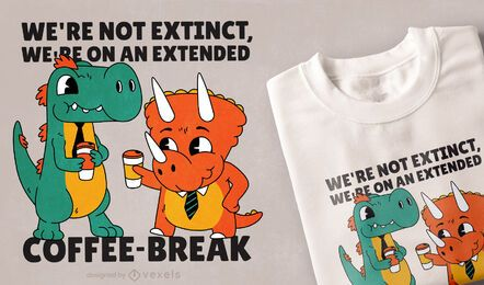 Diseño de camiseta dinosaurios coffee break.