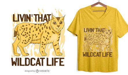 Wildkatze Leben T-Shirt Design