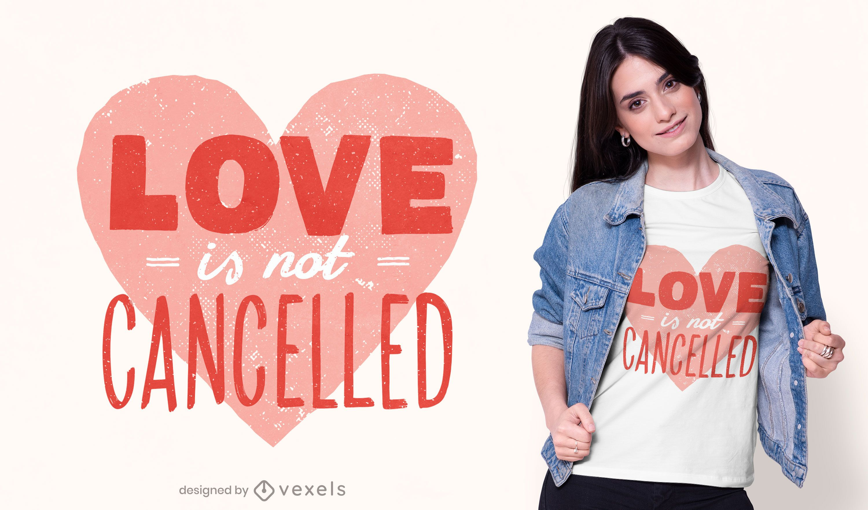 Love is not cancelled t-shirt design