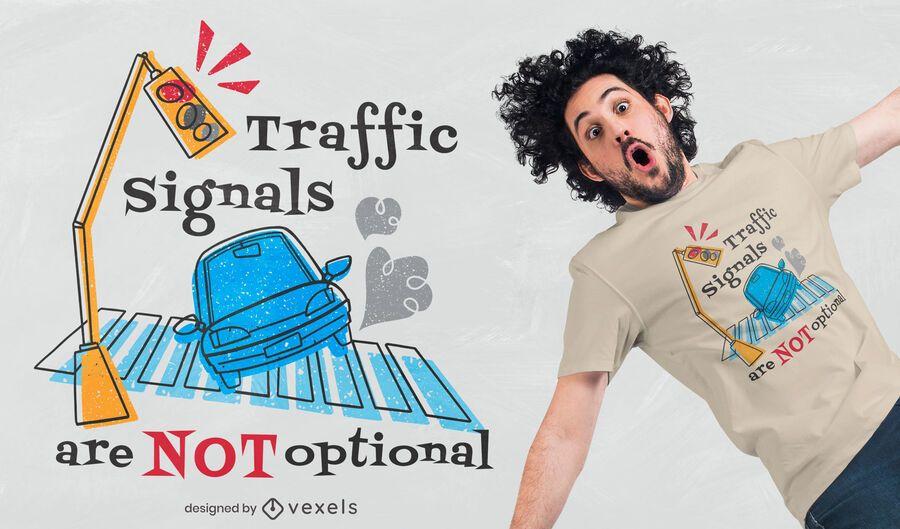 Design de camiseta de cotação de trânsito