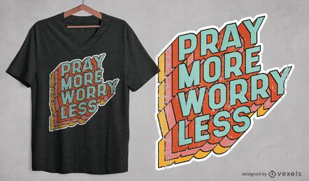 Pray more t-shirt design