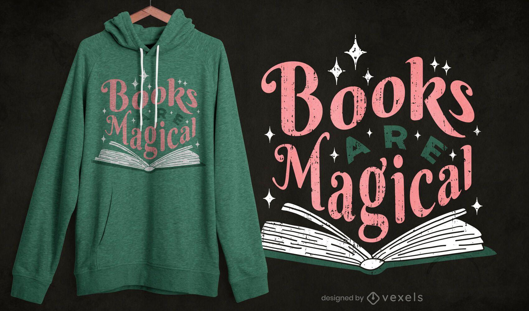 Livros são designs de camisetas mágicos