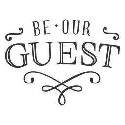 Be our guest vintage label