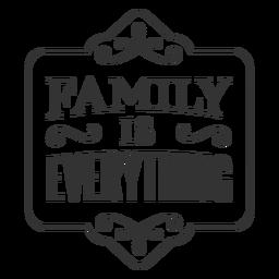La familia es toda la etiqueta vintage