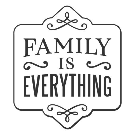 Family is everthing vintage label Transparent PNG