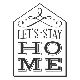 Lets stay home vintage label