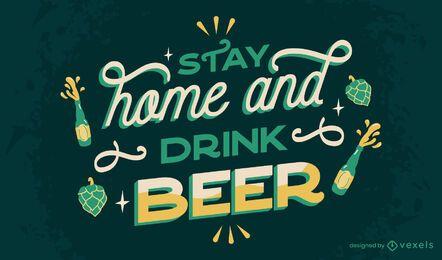 Quédate en casa bebe letras de cerveza