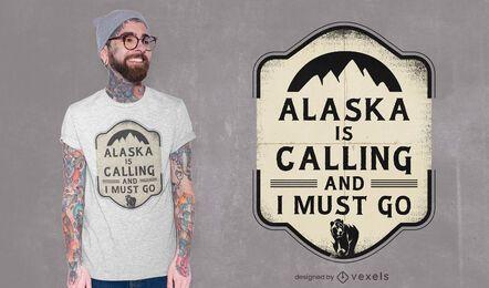 Alaska está llamando diseño de camiseta