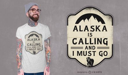 Alaska is calling t-shirt design