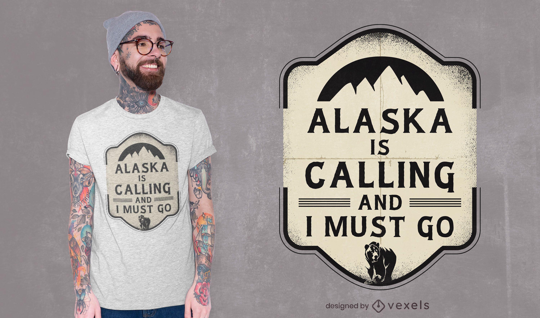 Alaska is calling t-shirt design