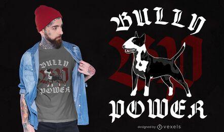 Diseño de camiseta Bully Power