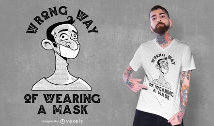 Diseño de camiseta de máscara de forma incorrecta