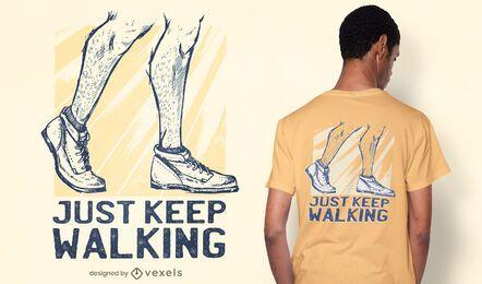 Solo sigue caminando diseño de camiseta
