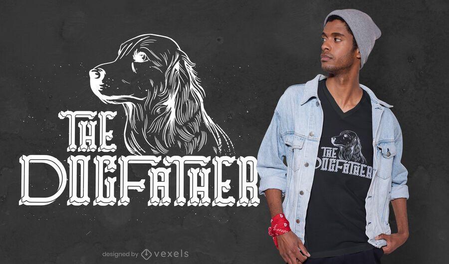 El diseño de la camiseta del padre del perro.