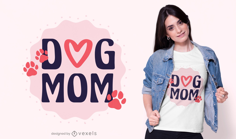 Diseño de camiseta de mamá perro