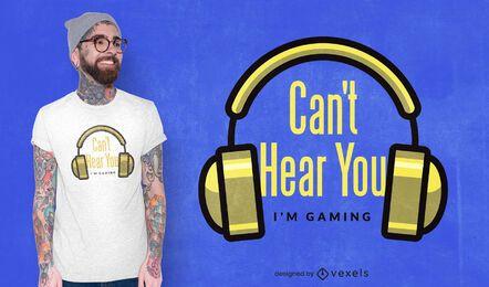 Ich kann dich nicht hören T-Shirt Design