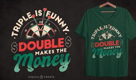 Diseño de camiseta con cita de dardo