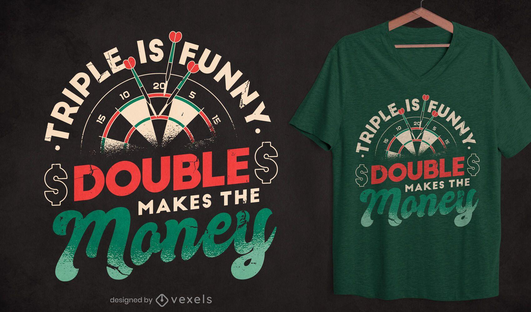 Dart quote t-shirt design