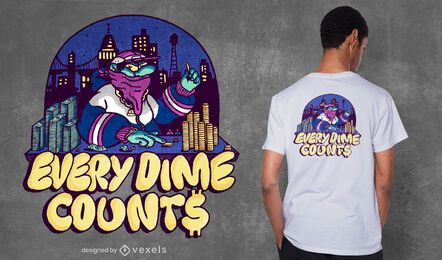 Every dime counts t-shirt design