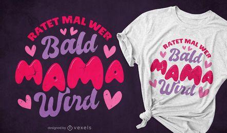 Design de camiseta alemã para futura mamãe