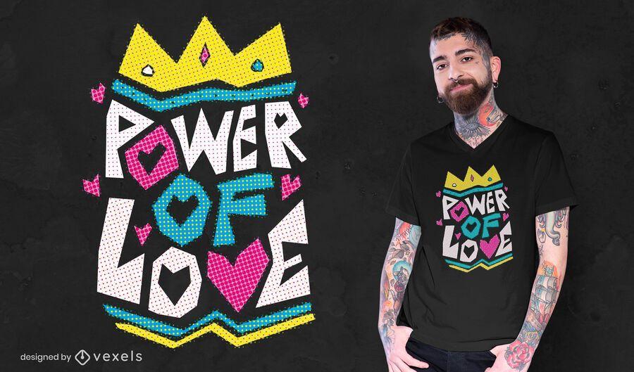 Power of love t-shirt design