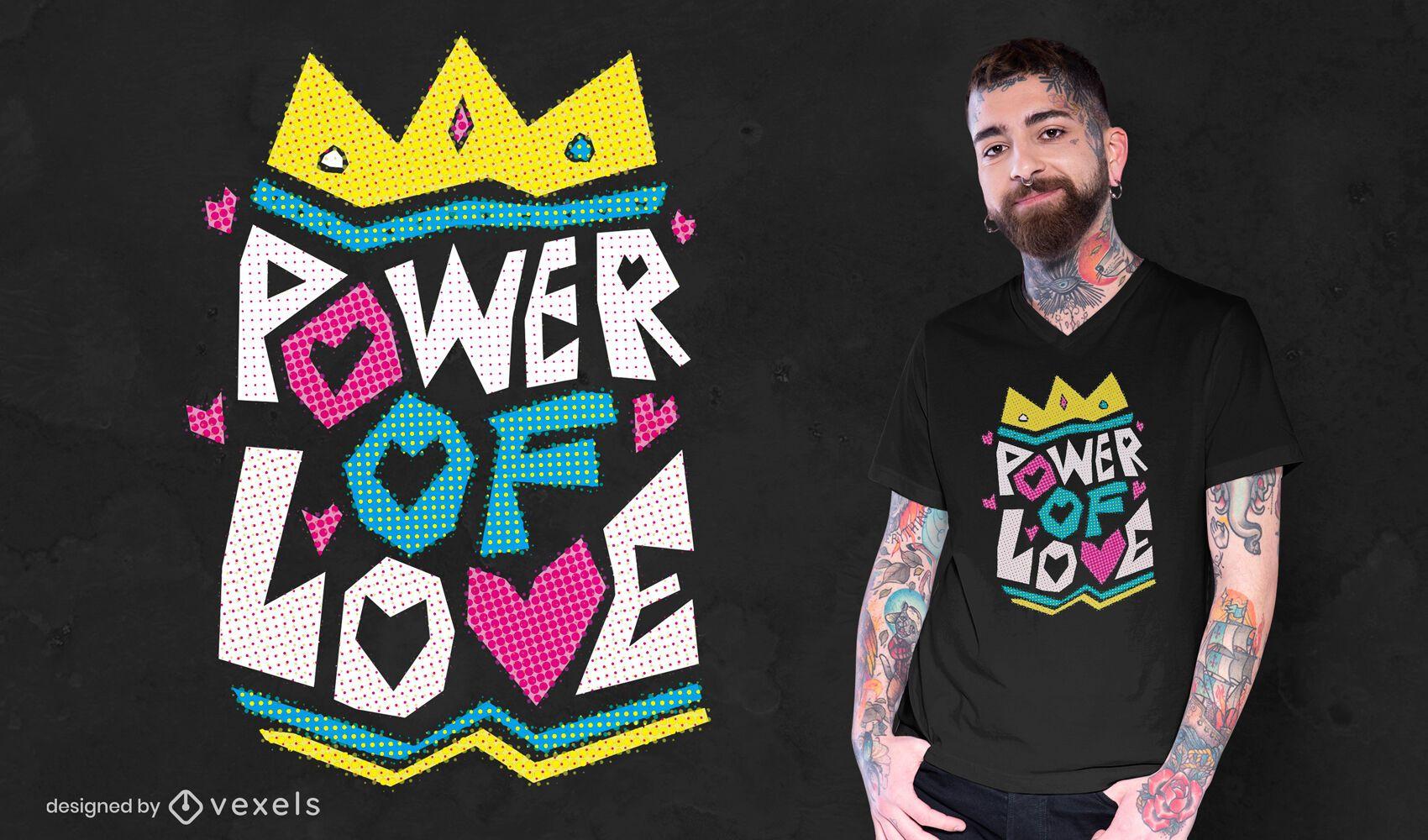 Diseño de camiseta Power of Love