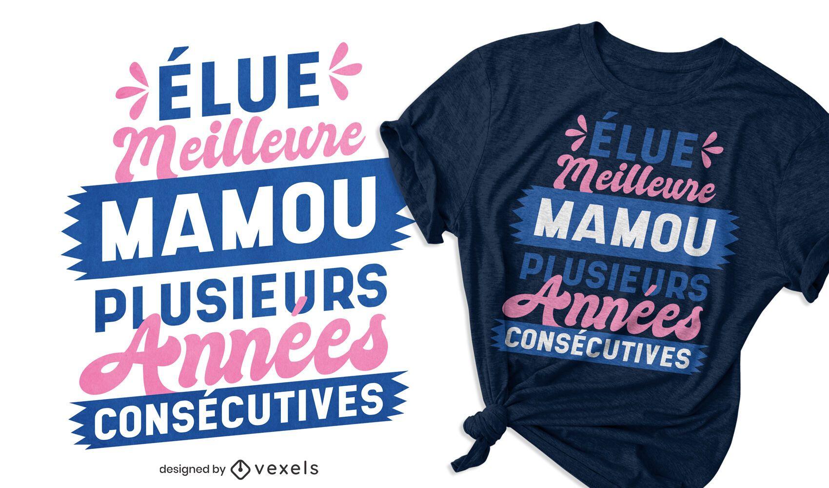 Diseño de camiseta Meilleure Mamou