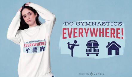 Diseño de camiseta de gimnasia en todas partes.