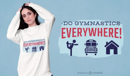 Gymnastics everywhere t-shirt design