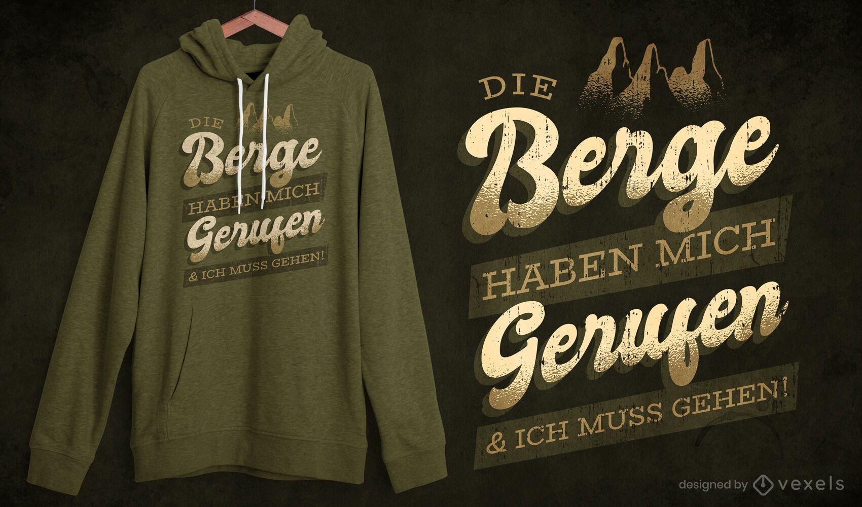 Berge deutsches Zitat T-Shirt Design
