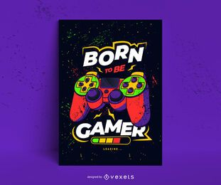 Gamer born poster design