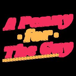 Un centavo por el tipo de letras.