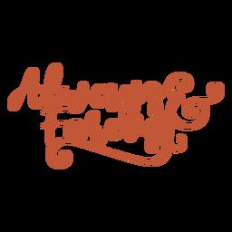 Always & forever lettering