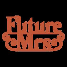 Letras da futura senhora