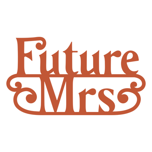 Future mrs lettering