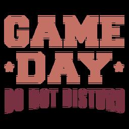 Día del juego no molestar letras.