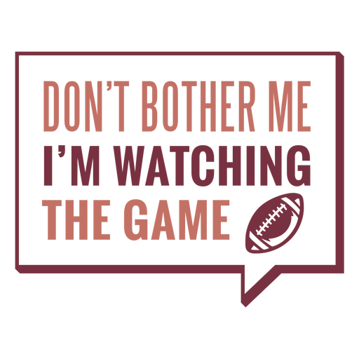 I'm watching the game lettering