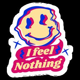 Ich fühle nichts Aufkleber